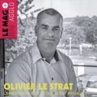 OLIVIER LE STRAT L'INNOVATION, C'EST CE QUI ME FAIT AVANCER